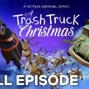 A Trash Truck Christmas FULL EPISODE 🎅 Netflix Jr