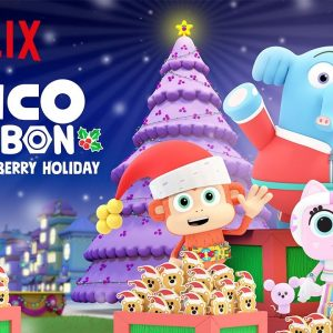 Chico Bon Bon and the Very Berry Holiday Trailer 🎄 Netflix Jr