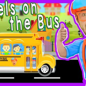 Wheels On The Bus Blippi Nursery Rhymes | Songs for Kids
