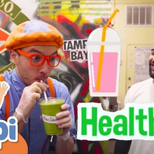 Blippi Makes Organic Smoothies | Healthy Eating For Kids | Educational Videos For Children