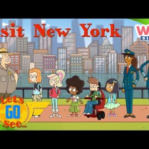 Let's Go See - Episode 2 | New York, New York! | Exploration for Kids | @Wizz Explore